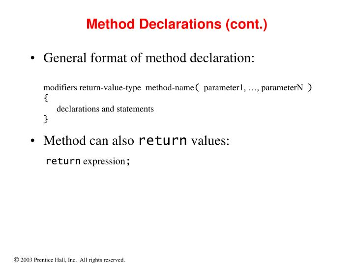 Method Declarations (cont.)