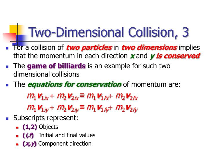 Two-Dimensional Collision, 3