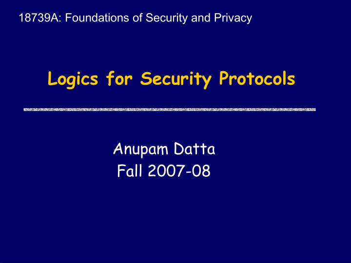 18739A: Foundations of Security and Privacy