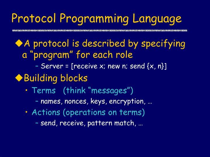 Protocol Programming Language