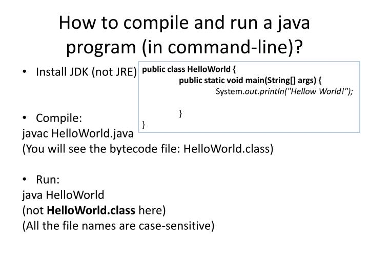 How to compile and run a java program in command line1