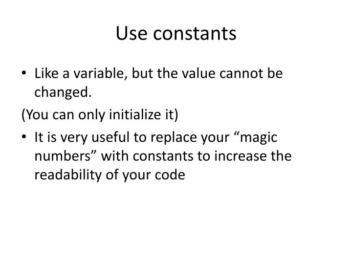 Use constants