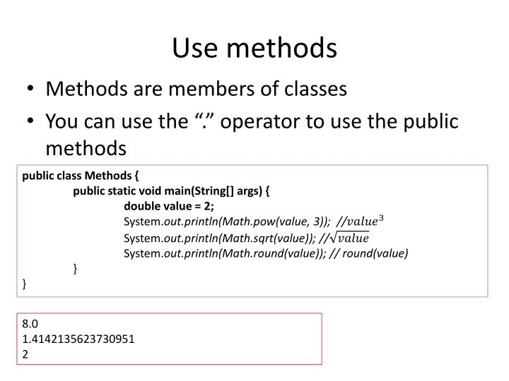 Use methods