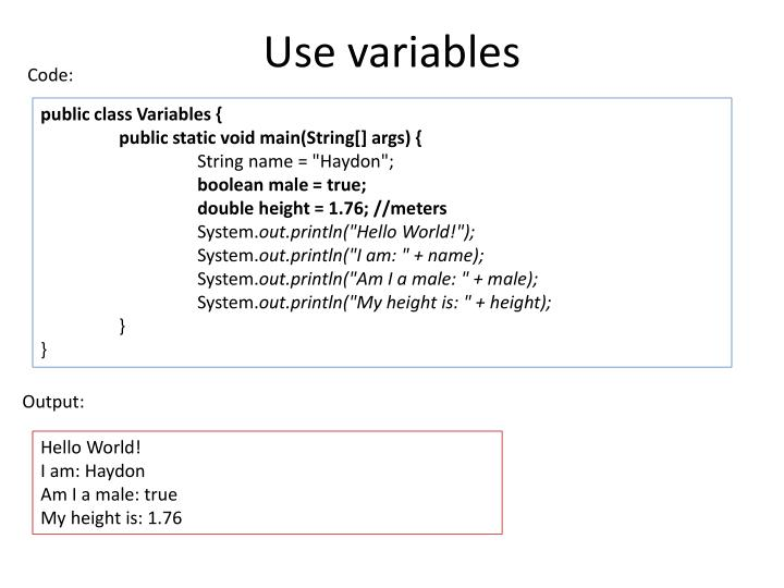Use variables