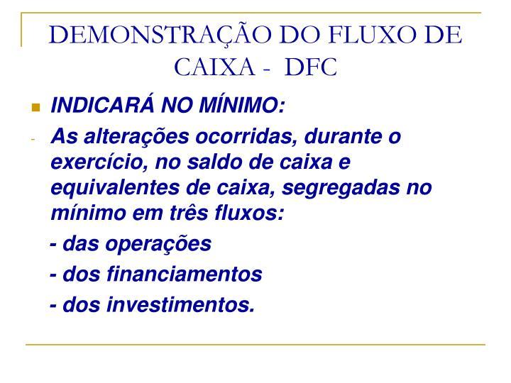 DEMONSTRAÇÃO DO FLUXO DE CAIXA -  DFC
