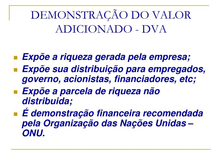 DEMONSTRAÇÃO DO VALOR ADICIONADO - DVA