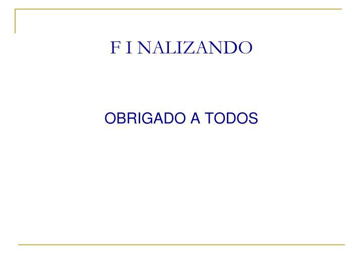 F I NALIZANDO