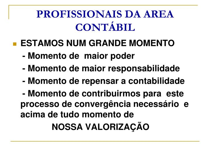 PROFISSIONAIS DA AREA CONTÁBIL
