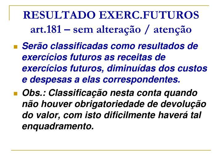 RESULTADO EXERC.FUTUROS