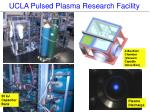 ucla pulsed plasma research facility