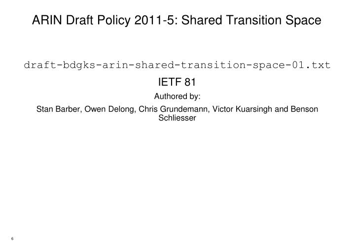 ARIN Draft Policy 2011-5: Shared Transition Space