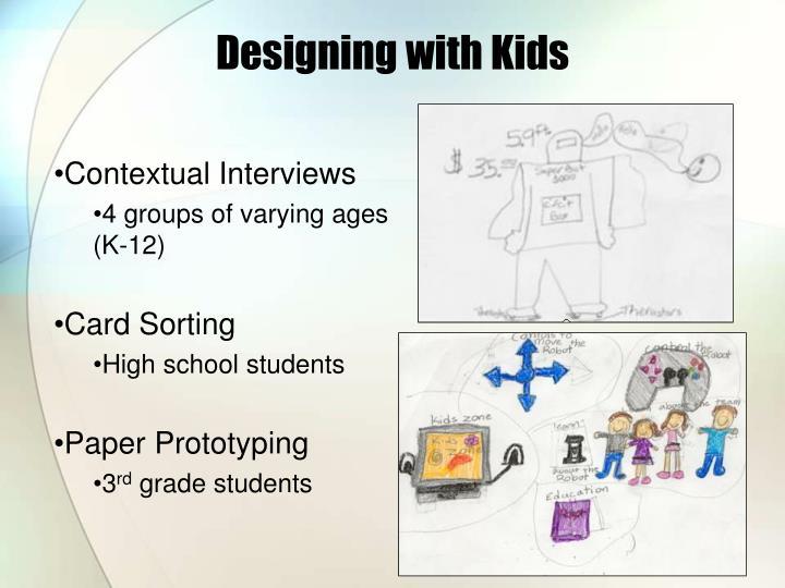 Designing with Kids