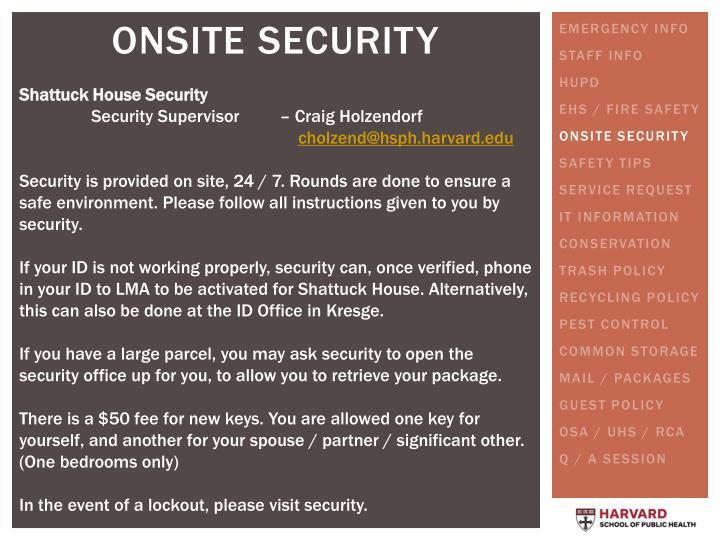Shattuck House Security