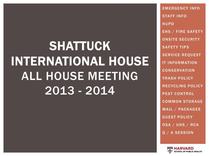 Shattuck international house all house meeting 2013 2014