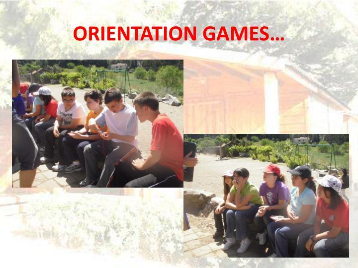ORIENTATION GAMES…
