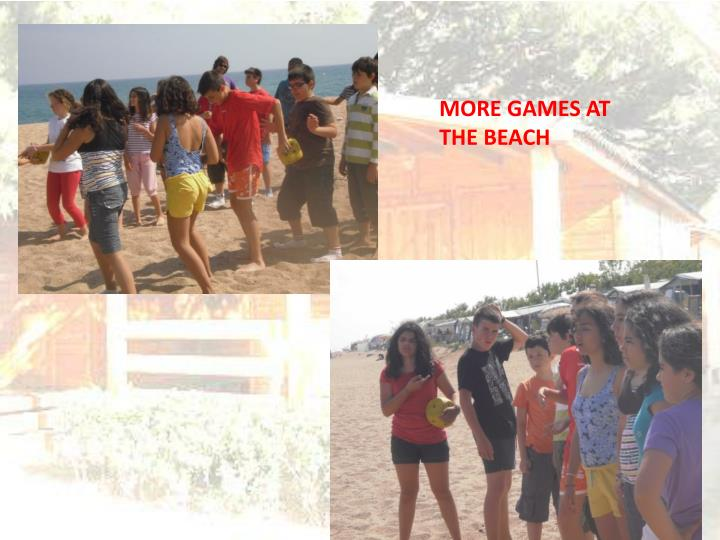 MORE GAMES AT THE BEACH