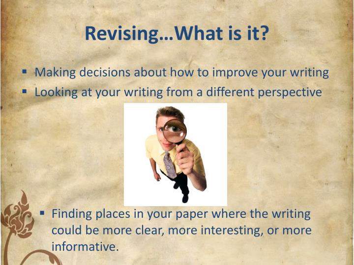 Revising…What is it?