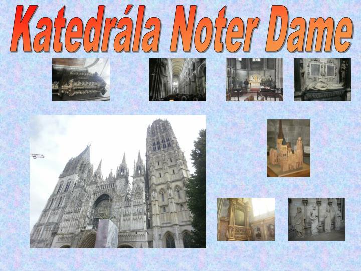 Katedrála Noter Dame