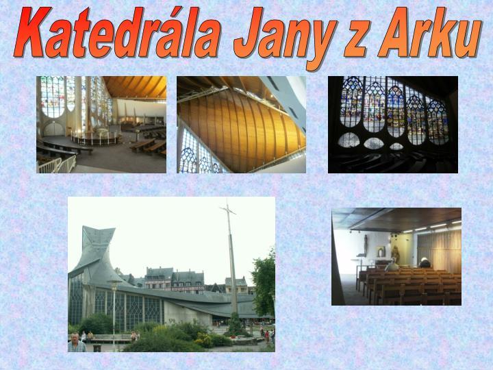 Katedrála Jany z Arku
