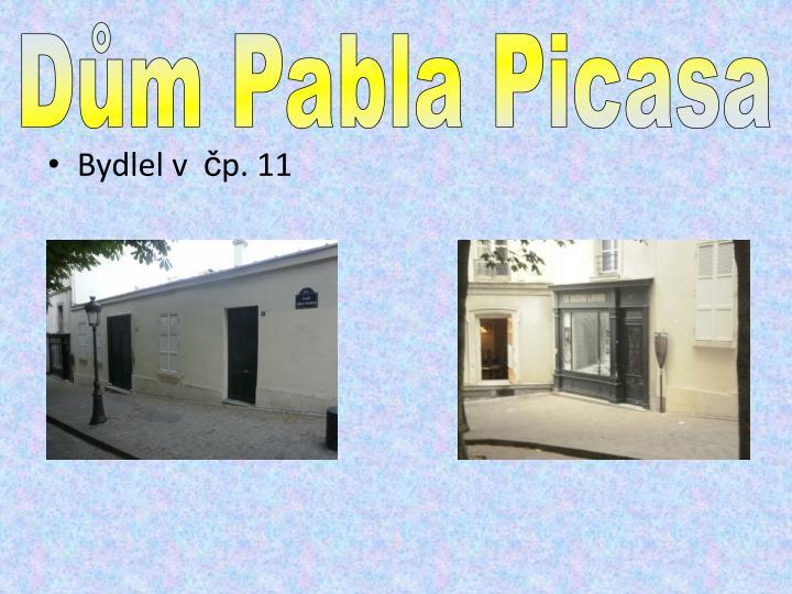 Dům Pabla Picasa