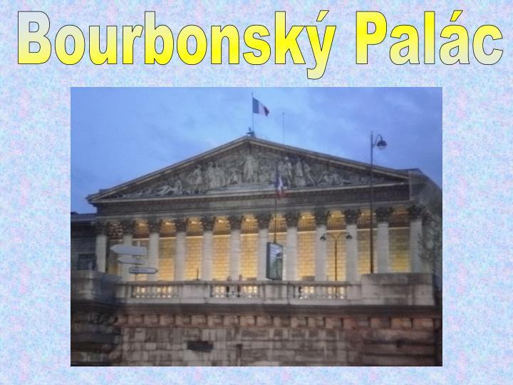 Bourbonský Palác
