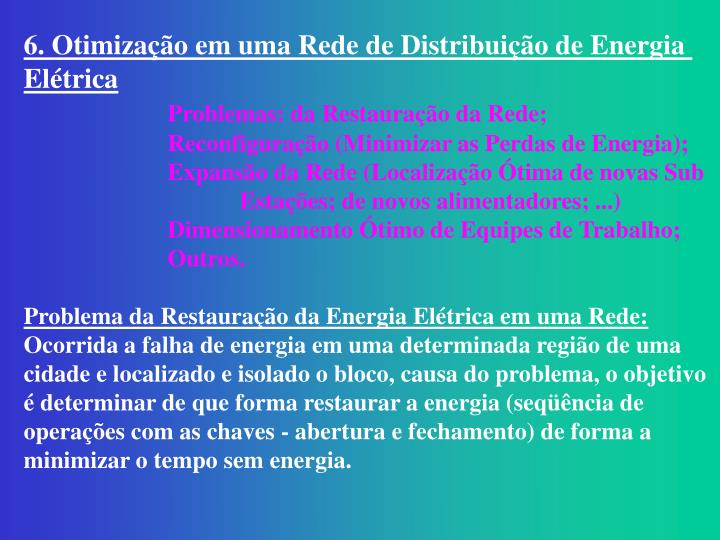 6. Otimização em uma Rede de Distribuição de Energia
