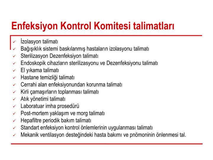 Enfeksiyon Kontrol Komitesi talimatları