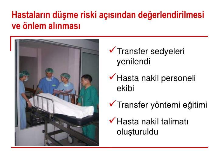 Hastaların düşme riski açısından değerlendirilmesi