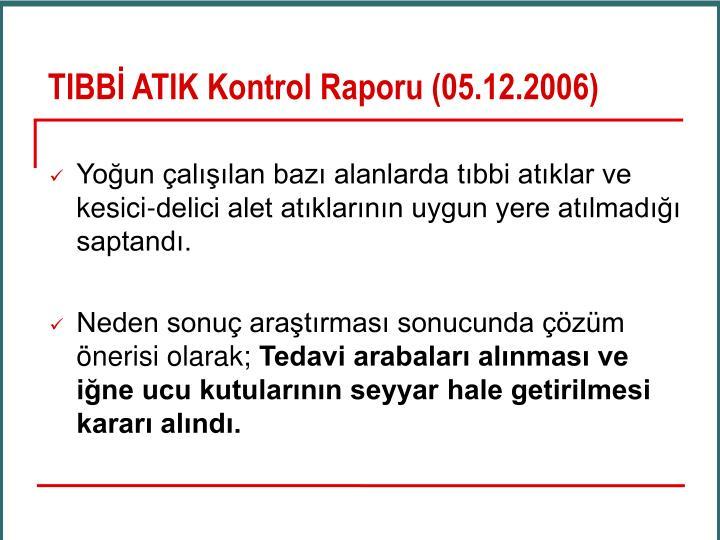 TIBBİ ATIK Kontrol Raporu (05.12.2006)