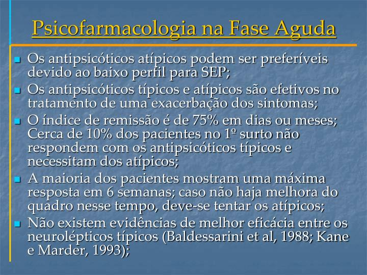 Psicofarmacologia na Fase Aguda