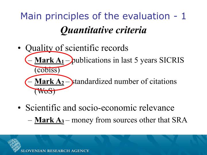 Main principles of the evaluation