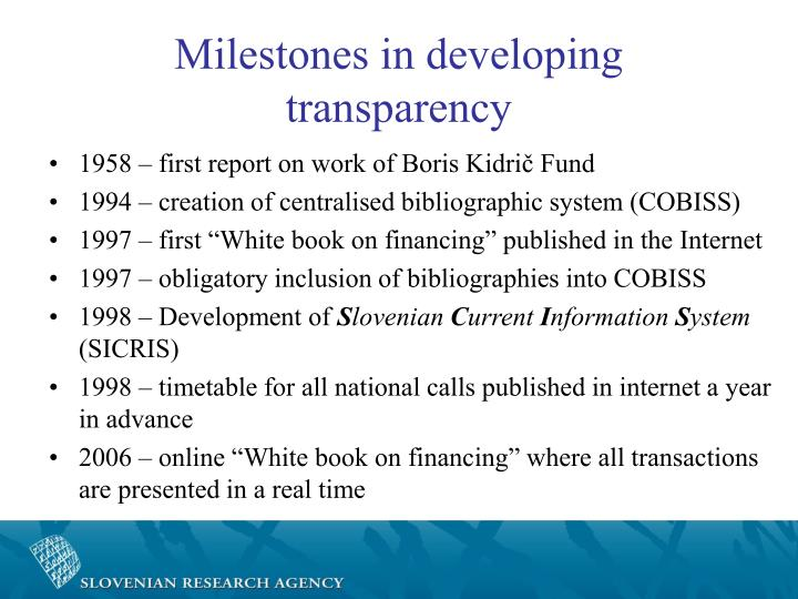 Milestones in developing transparency