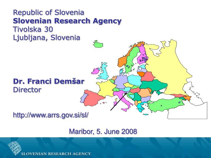 Republic of slovenia slovenian research agency tivolska 30 ljubljana slovenia