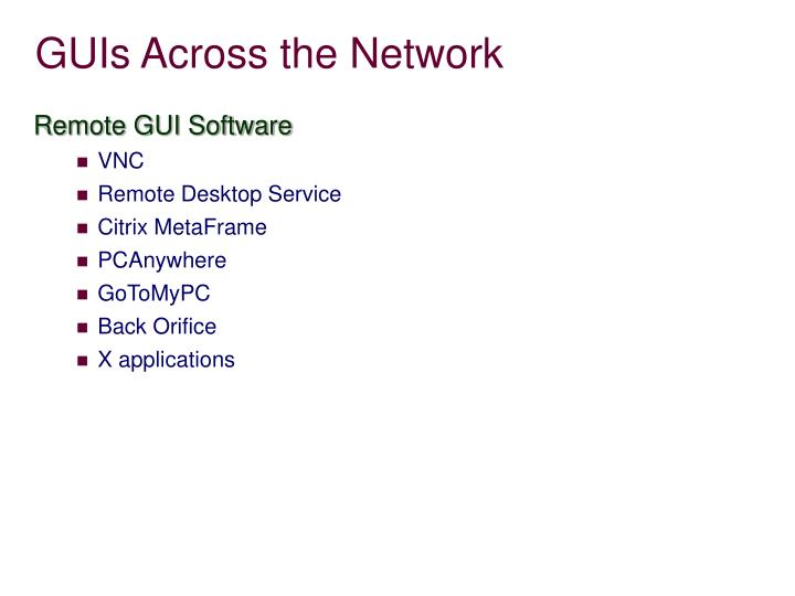 GUIs Across the Network