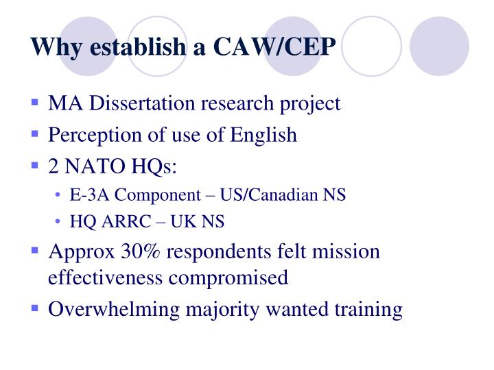 Why establish a CAW/CEP
