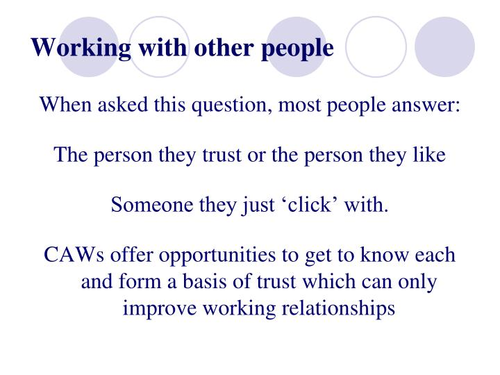 Working with other people