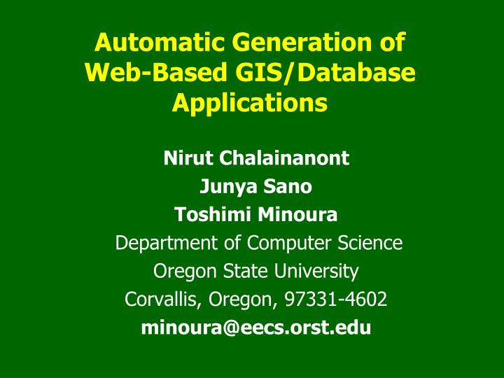 Automatic generation of web based gis database applications