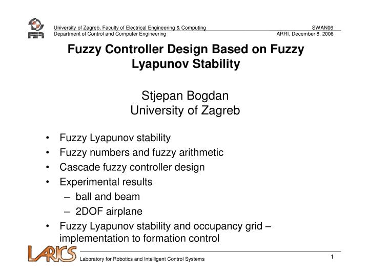 Fuzzy Controller Design Based on Fuzzy Lyapunov Stability