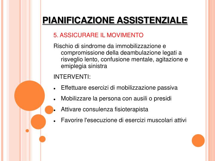 5. ASSICURARE IL MOVIMENTO
