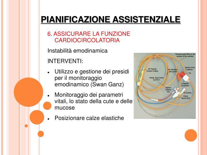 6. ASSICURARE LA FUNZIONE CARDIOCIRCOLATORIA
