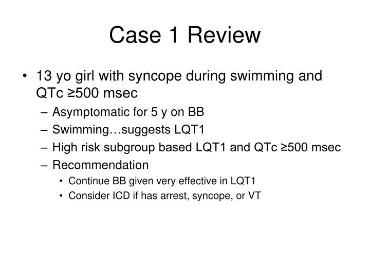 Case 1 Review