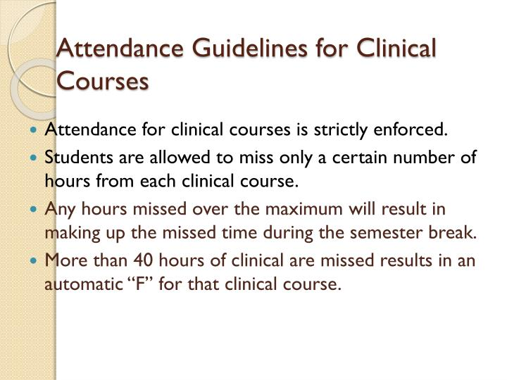 Attendance Guidelines for Clinical Courses
