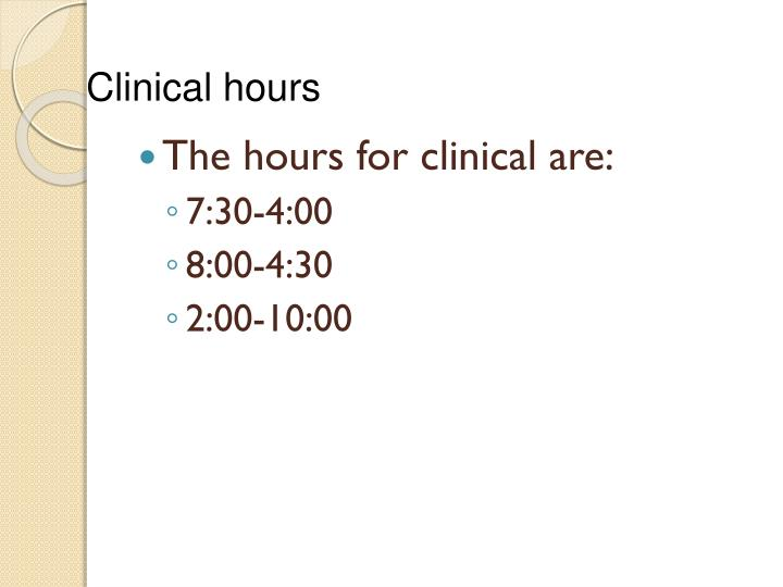 Clinical hours