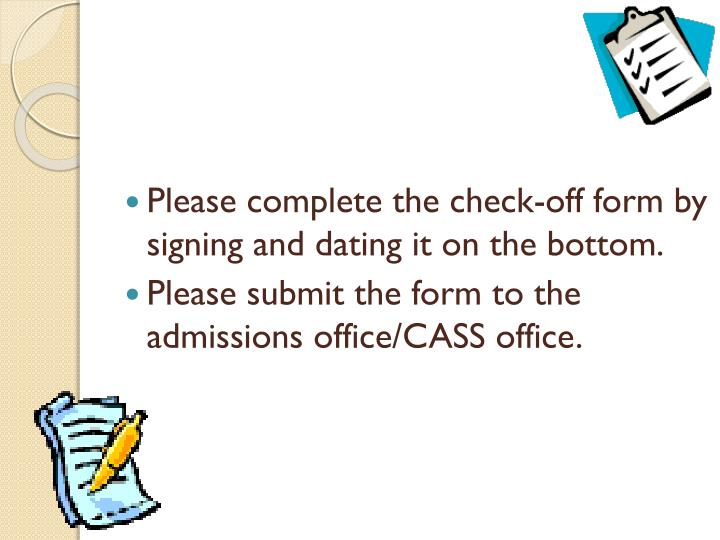 Please complete the check-off form by signing and dating it on the bottom.