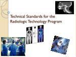 technical standards for the radiologic technology program