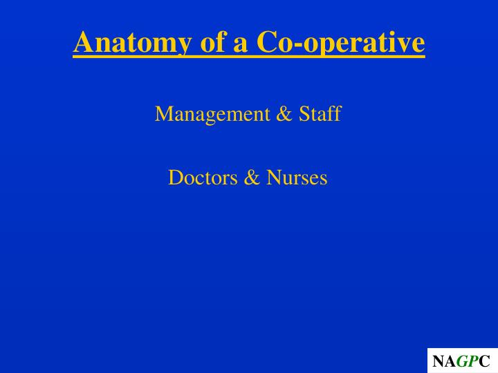 Anatomy of a co operative