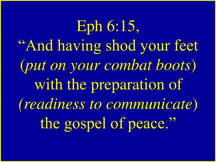 Eph 6:15,