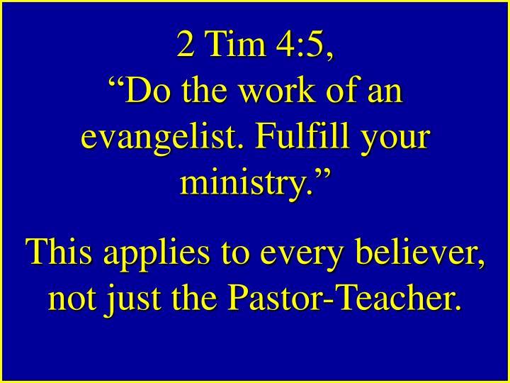2 Tim 4:5,