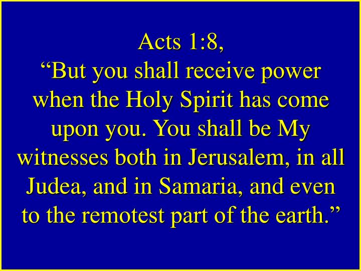 Acts 1:8,