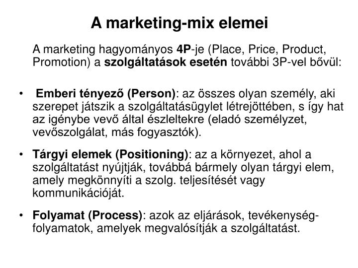 A marketing-mix elemei